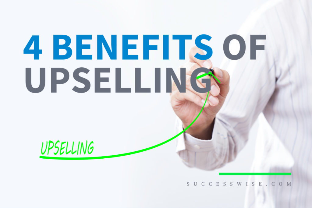 Using Upselling In Your Sales Strategy
