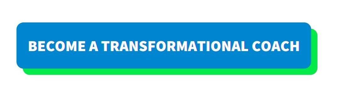 Become a Transformational Coach