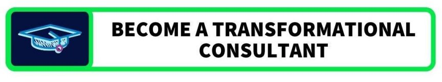 Become a transformational consultant