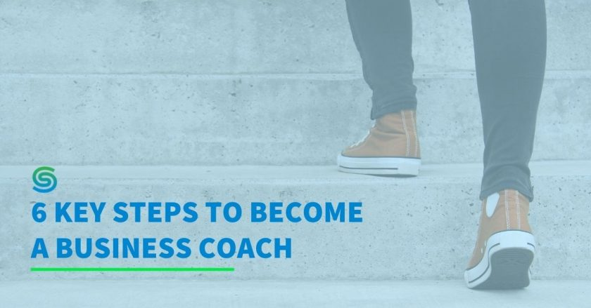 6 Step Guide To Becoming An Expert Coach