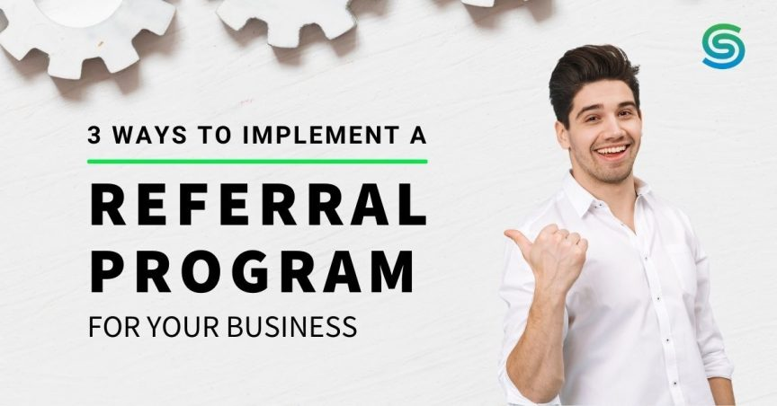 How to implement a referral program - Small businesses - Allan Dib