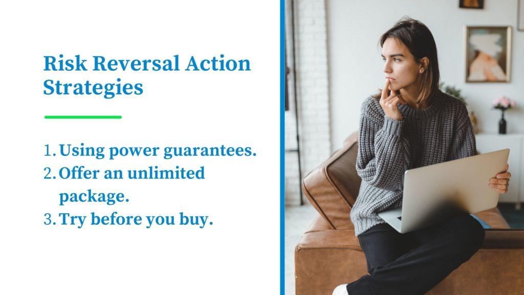 3 Powerful Risk Reversal Action Strategies